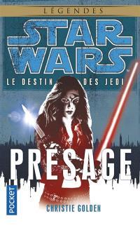 Le destin des Jedi. Volume 2, Présage