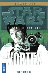 Le destin des Jedi. Volume 6, Vortex