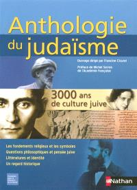 Anthologie du judaïsme : 3.000 ans de culture juive