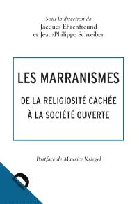 Les marranismes : de la religiosité cachée à la société ouverte