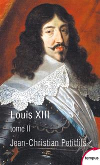 Louis XIII. Volume 2