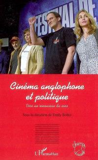 Cinéma anglophone : la politique éclatée : vers un renouveau du sens