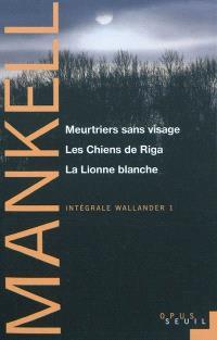 Intégrale Wallander. Volume 1