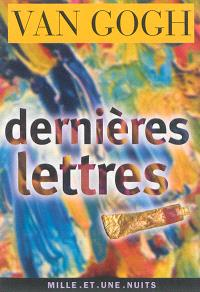 Dernières lettres : Auvers-sur-Oise