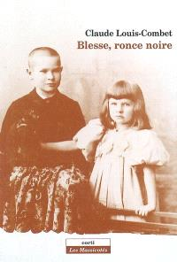 Blesse, ronce noire