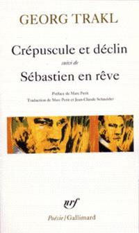 Crépuscule et déclin; Sébastien en rêve : et autres poèmes