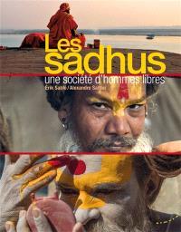 Les sadhus : une société d'hommes libres