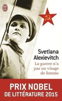 La guerre n'a pas un visage de femme