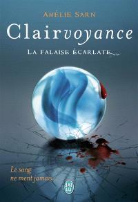 Clairvoyance. Volume 2, La falaise écarlate