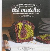 Gourmandises au thé matcha : green cookies, matcha mousse, tiramisu au thé vert...