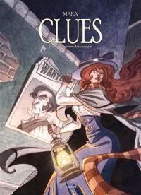 Clues. Volume 4, A la croisée des chemins