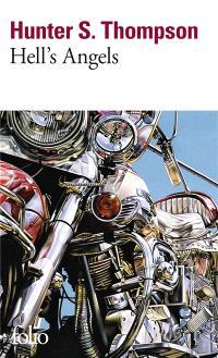 Hell's angels : l'étrange et terrible saga des gangs de motards hors la loi