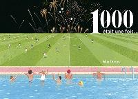 1.000 était une fois...