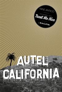 Autel California. Volume Face A, Treat me nice