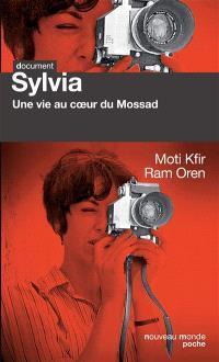 Sylvia : une vie au coeur du Mossad