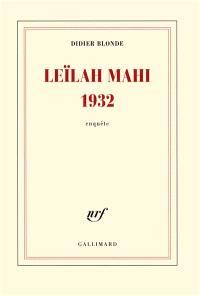 Leïlah Mahi 1932 : enquête
