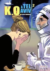 KO à Tel-Aviv. Volume 2