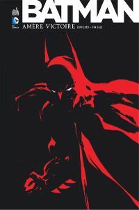Batman : amère victoire