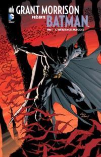 Grant Morrison présente Batman. Volume 1, L'héritage maudit