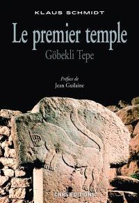 Le premier temple : Göbekli Tepe