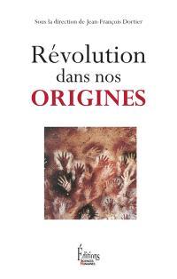Révolution dans nos origines