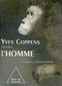Yves Coppens raconte l'homme