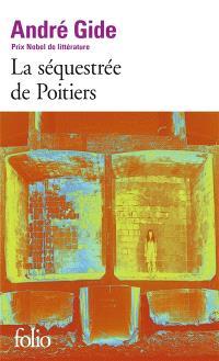 La séquestrée de Poitiers; Suivi de L'affaire Redureau