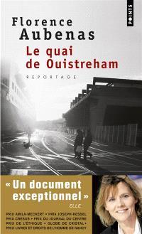 Le quai de Ouistreham : reportage