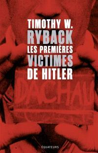 Les premières victimes de Hitler : en quête de justice