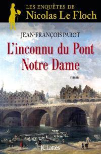 Les enquêtes de Nicolas Le Floch, commissaire au Châtelet, L'inconnu du pont Notre-Dame