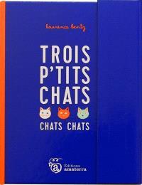 Trois p'tits chats chats chats
