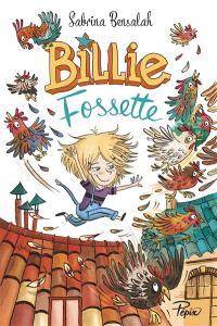 Billie Fossette : à la ferme du Laurier rose