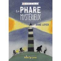 Hisse & Ho. Volume 1, Le phare mystérieux