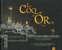 Le coq d'or : un conte