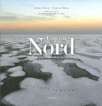 Cap au Nord : navigation dans les glaces de l'Arctique