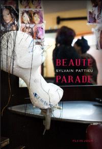 Beauté parade : récit