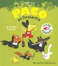 Paco et l'orchestre : 16 musiques à écouter