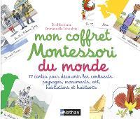 Mon coffret Montessori du monde : 77 cartes pour découvrir les continents : paysages, monuments, art, habitations et habitants
