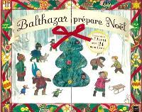 Balthazar prépare Noël