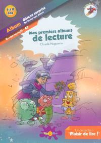 La planète des Alphas, Gâteau surprise; Un invité non désiré : album : recommandé CP, 6 à 8 ans