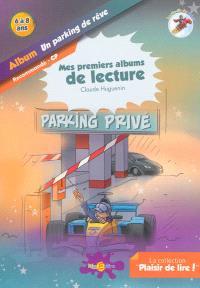 La planète des Alphas, Un parking de rêve : album : recommandé CP, 6 à 8 ans