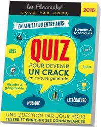 Quiz pour devenir un crack en culture générale 2016