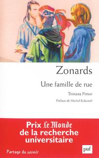 Zonards : une famille de rue