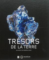 Trésors de la terre : galerie de minéralogie