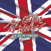 My tailor is rich ! : le jeu de l'anglais