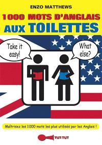 1.000 mots d'anglais aux toilettes