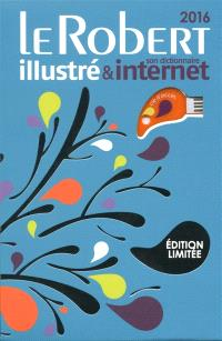 Le Robert illustré 2016 & son dictionnaire Internet