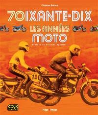 Soixante-dix, les années moto
