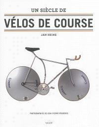 Un siècle de vélos de course