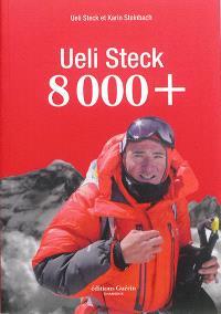 Ueli Steck : 8.000 +